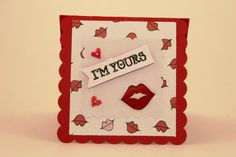 This Valentine's Day card is clear: I'm Yours. The card has scalloped edges and features red lips ready to smooch your honey. You'll find it at our shop: CatieGraceCreations.etsy.com