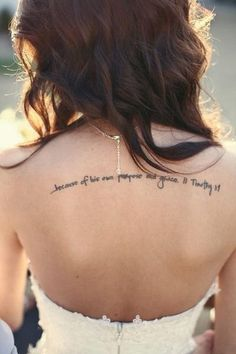 elegant upper back love tattoo quote for girls - Because of his own purpose and grace