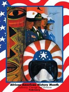African American History Month Gallantry, Courage, & Heroism Poster .(GSA)