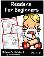 Readers for Beginners! Enter for your chance to win 1 of 3. Readers for Beginners  (25 pages) from Notman's Notebook on TeachersNotebook.com (Ends on on 06-06-2016) Readers for Beginners: The 20 short stories have simple sentences to support beginning or struggling readers. Students will read the story 3 times for fluency, use the text to answer a question, follow directions to color the picture, find three words in the story to hi-lite, and then trace the three words. .