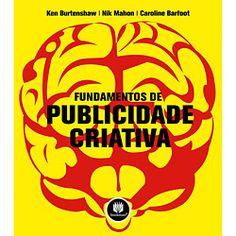 Livro - Fundamentos de Publicidade Criativa - Submarino.com.br R$87.00