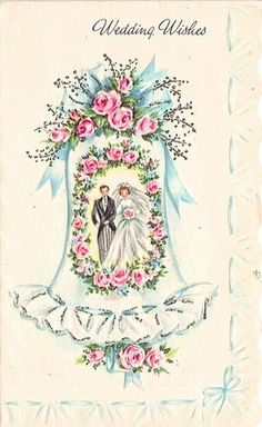 The Vintage Bride.Wedding Wishes. Vintage Wedding Cards, Vintage Wedding Invitations, Vintage Greeting Cards, Wedding Anniversary Cards, Wedding Wishes, Wedding Bride, Card Wedding, Christmas Art, Vintage Christmas