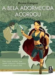 """""""A Bela Adormecida Acordou"""", de Bruna Gasgon (Ed. Jardim dos Livros)."""