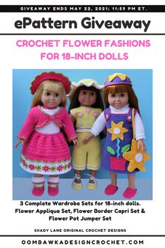 Crochet Flower Fashions for 18-inch Dolls Crochet Flower Fashions for 18-Inch Dolls includes patterns for 3 complete wardrobes, with garments, footwear and hats! Giveaway ends May 22, 2021 at 11:59 pm ET. Open worldwide where allowed by Law. Void in Quebec. Giveaway not affiliated with Facebook, Instagram or Pinterest. #giveaway Crochet Yarn, Crochet Flowers, Wardrobe Sets, Flower Applique, 18 Inch Doll, Flower Fashion, Crochet Designs, Flower Pots, Dolls