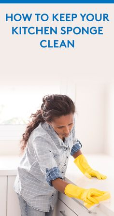 How to Keep Your Kitchen Sponge Clean | It's one of the germiest spots in the house.