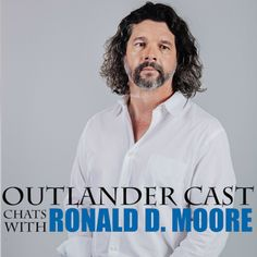 Outlander Cast with Mary and Blake: Outlander Cast Chats w/Outlander Showrunner Ronald D. Moore - Episode 32 (September 24, 2015)