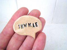 Shwmae how ya doin' in Welsh ceramic brooch. by LoveandLovelier #shwmae #welshlanguage #welshgift