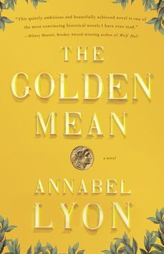The US paperback cover for Annabel Lyon's The Golden Mean