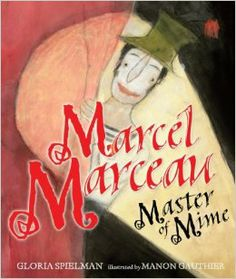 "Read ""Marcel Marceau Master of Mime"" by Gloria Spielman available from Rakuten Kobo. From the age of five, Marcel Marceau knew he wanted to be a silent actor, just like Charlie Chaplin. When World War II i. Holocaust Books, Best Children Books, Childrens Books, Mime Marceau, Marcel Marceau, Mime Artist, Art Du Cirque, Art, Theater"