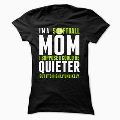 Limited Edition Softball Mom, Order HERE ==> https://www.sunfrog.com/LifeStyle/Limited-Edition-Softball-Mom-Ladies.html?id=41088