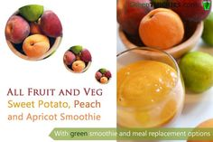 All fruit and veg sweet potato peach and apricot smoothie with green and meal replacement options