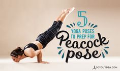 Get ready for Peacock Pose with these 5 yoga asanas! They& train every part of your body needed to get you into this advanced yoga posture. Peacock Pose Yoga, Yoga Inspiration, Pilates, Yoga Posen, Yoga Positions, Kundalini Yoga, Yin Yoga, Yoga Lifestyle, Yoga Benefits