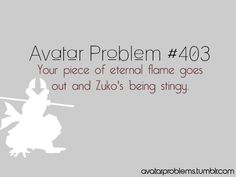 Avatar Problems are my new obsession. This made me laugh way too much.