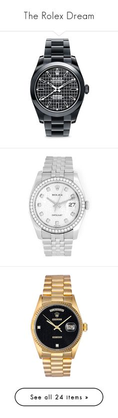 """""""The Rolex Dream"""" by dannyg ❤ liked on Polyvore featuring jewelry, watches, black, bamford watch department, dial watches, magnet jewelry, houndstooth jewelry, magnetic jewelry, apparel & accessories and pre owned jewelry"""