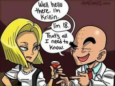Dragonball Z- Funny Krillin and Android 18 Dbz, Goku, Best Funny Pictures, Funny Images, Krillin And 18, Ssj3, Android 18, I Need To Know, You Funny