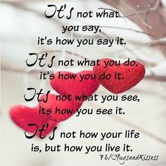 Its How You Live It life quotes quotes positive quotes quote Wise Quotes About Life, Life Lesson Quotes, Life Lessons, Best Quotes, Love Quotes, Inspirational Quotes, Famous Quotes, Motivational, Positive Vibes