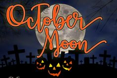 October Moon Font!!!  #download #free #font #freebiesteam #october #moon #webresources #psd #likeafreebiesteam #halloween #autumn