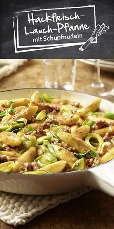 Hackfleisch-Lauch-Pfanne mit Schupfnudeln Are you looking for a minced meat dish that is quick to prepare, does not need a lot of dishes and also tastes good for the whole family? Then our minced meat Healthy Drinks, Healthy Eating, Healthy Recipes, Healthy Cooking, Healthy Meals, Healthy Food, Clean Eating, Perfect Food, Food Design