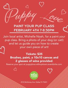"""Puppy Love"" Paint Your Pup Class at Whole Foods Uptown in Dallas  www.SueKrider.com"