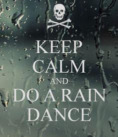 keep-calm-and-do-a-rain-dance.png (600×700)