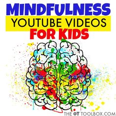 These mindfulness for kids youtube videos can be used to teach kids about mindfulness and paying attention to their body.