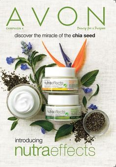 eBrochure | AVON Campaign 4 '17 Introducing NutraEffects-discover the miracle of the chia seed  #chia  #skincare  #Avon