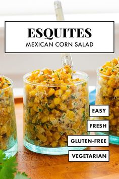 This esquites recipe is easy to make and yields amazing results! Esquites are Mexican street corn, served as salad. Also known as elote en vaso, esquites are typically served in little cups. Serve esquites as a snack or party appetizer! #esquites #mexican #corn #summersalad #cookieandkate Fresh Corn Salad, Corn Salads, Easy Salads, Mexican Food Recipes, Whole Food Recipes, Fresh Corn Recipes, Side Recipes, Healthy Recipes, Mexican Street Corn Salad