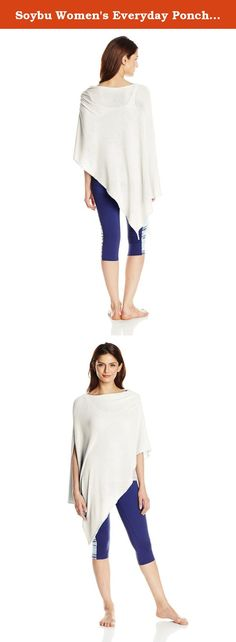 Soybu Women's Everyday Poncho, White, One Size. This Poncho fits its name-ann everyday piece for layering either to the gym or to the office, our cozy Poncho made of our softest featherweight yarn comes in one size fits most and can be worn a variety of ways.
