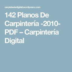 142 Planos De Carpintería -2010- PDF – Carpintería Digital Bench With Storage, Concrete Countertops, Woodworking Tips, Autocad, Carpentry, Ideas Para, Diy And Crafts, How To Plan, Design