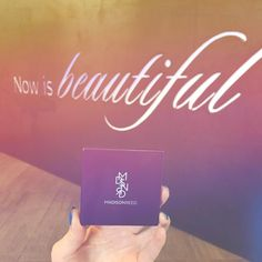 Now is beautiful and so are you! #HelloBeautiful