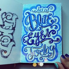 Blue eyes... #lettering #letteringdaily #doodle #type #picfx - @magicmaia- #webstagram