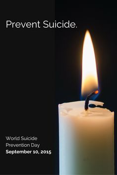 WORLD SUICIDE PREVENTION DAY – Light a candle near a window at 8 p.m. to show your support for suicide prevention, to remember a lost loved one, and for the survivors of suicide. https://www.iasp.info/wspd/index.php #preventsuicide #WSPD
