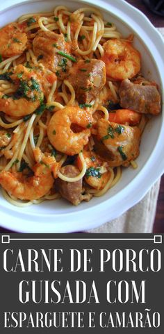 Do you like to receive friends at home and want to prepare a delicious meal with excellent presentation? Your friends will love this stewed pork recipe with spaghetti and shrimp! Pork Recipes, Wine Recipes, Seafood Recipes, Pasta Recipes, Cooking Recipes, Pork Stew, Pork Meat, Pork Seasoning, Fried Pork