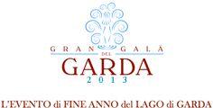 Peschiera del Garda: il Gran Galà del Garda 2013 @GardaConcierge