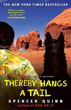 $10.76 Thereby Hangs a Tail: A Chet and Bernie Mystery (The Chet and Bernie Mystery Series) by Spencer Quinn  paperback (Book 2) It seems to be a good young adult book.