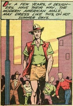 «American Male Future Summer Fashion: The Shocking Crocodile Dundee Look - Prediction from the pages of The Fighting Yank comic book, No. 28 (October 1949). Art by Al Williamson».