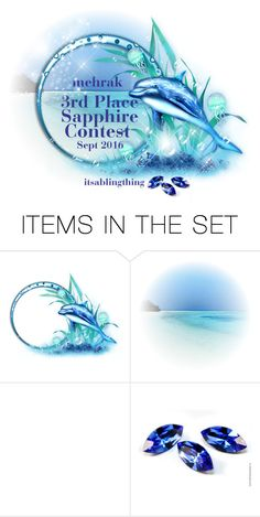 """""""3rd Place Sapphire Bling Contest"""" by itsablingthing ❤ liked on Polyvore featuring art"""