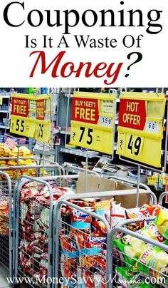couponing. Is couponing a waste of money?