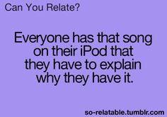 That would probably be the one & only Justin Bieber song I have.