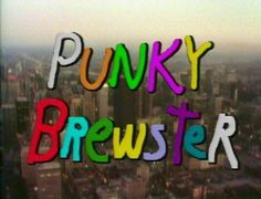 Punky Brewster... I saw the dvd of the first 10 episodes in the store the other day and had to hold back buying it