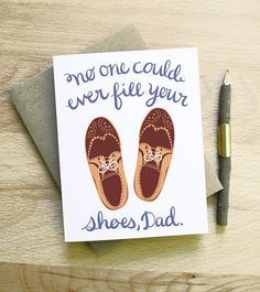 No One Could Ever Fill Your Shoes dad fathers day card calligraphy handwriting gold brown vintage birthday wedding thank you clever handsome via Etsy