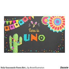 Holy Guacamole Fiesta Birthday Banner Cactus Uno ♥ A perfect addition to your party! With a Fiesta theme. Fun birthday party invites - customize your invitations or products. First Birthday Banners, Birthday Party Invitations, Invites, Happy Birthday, Birthday Parties, Fiesta Party Decorations, Holy Guacamole, Outdoor Banners, Birthday Design