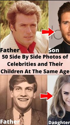 50 Side By Side #Photos of #Celebrities and Their #Children At The Same #Age