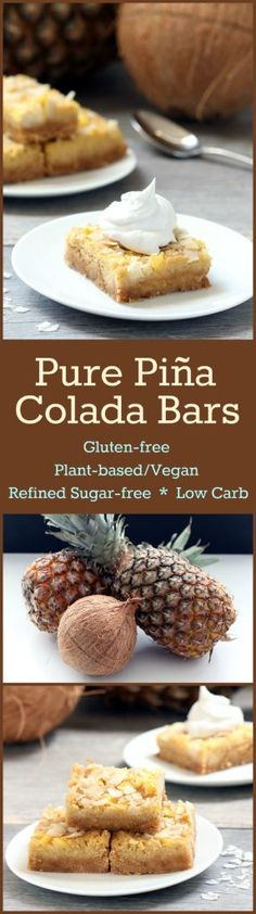 Recipe: Pure Piña Colada Bars (Gluten-Free Plant-based / Vegan Refined Sugar-Free Low Carb) Pure Piña Colada Bars are a rich and chewy slice of heaven bursting with pineapple coconutand nutrients! Vegan Dessert Recipes, Low Carb Desserts, Gluten Free Desserts, Low Carb Recipes, Whole Food Recipes, Vegetarian Recipes, Free Recipes, Vegan Vegetarian, Sin Gluten