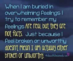 :*(  omg - this is me....  nothing, nobody, can't do anything right  absolutely feel to the depths of my core  can't know it isn't true