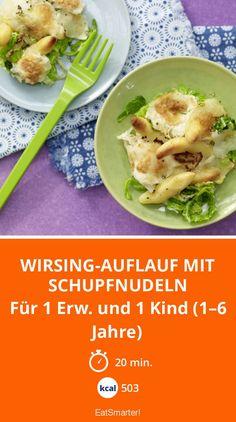Wirsing-Auflauf mit Schupfnudeln - Für 1 Erw. und 1 Kind (1–6 Jahre) - smarter - Kalorien: 503 kcal - Zeit: 20 Min.   eatsmarter.de