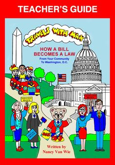Travels with MAX: How a Bill Becomes a Law - Teacher's Guide. Kids learn about the founding of America, Constitution, Bill of Rights, how a bill becomes a law and more! Fun classroom activities and review quizzes. Interactive book for iPad. Ages 7-9. www.travelswithmaxbooks.com
