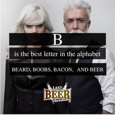 B is the best letter in the alphabet. Beer Memes, Beer Humor, Beer Shirts, Cool Lettering, How To Make Beer, Brewery, Alphabet, Boobs, Lol
