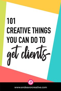 """""""How do I get clients?"""" is a question all service-based business owners and freelancers have. I've created a list of 101 ideas to get more clients! I've broken it down into 10 areas of focus. You certainly don't need to do them all, but my goal is for Starting A Business, Business Planning, Business Tips, Online Business, Business Meme, Business Marketing, Online Marketing, Content Marketing, Internet Marketing"""