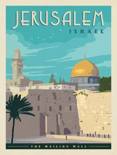 The Wailing Wall Jerusalem Israel Anderson Design Group City Poster, Kunst Poster, Art Deco Posters, Israel Travel, Travel Illustration, Beach Trip, Hawaii Beach, Oahu Hawaii, Beach Travel